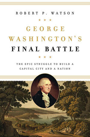 Book: George Washington's Final Battle